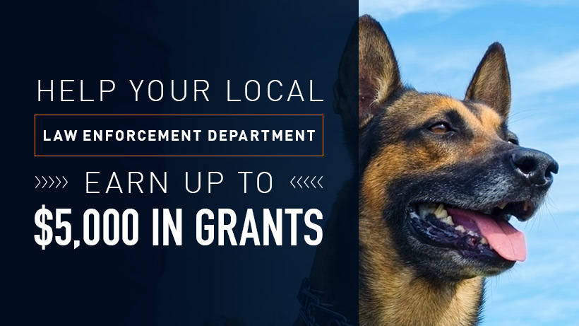 Help your local Law Enforcement Department earn up to $5,000 in grants with photo of K9.