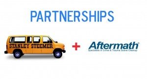 Partnerships: Stanley Steamer & Aftermath specialists in crime scene & trauma scene cleanup.