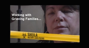 Working with grieving families, Sheila, victim's girlfriend.