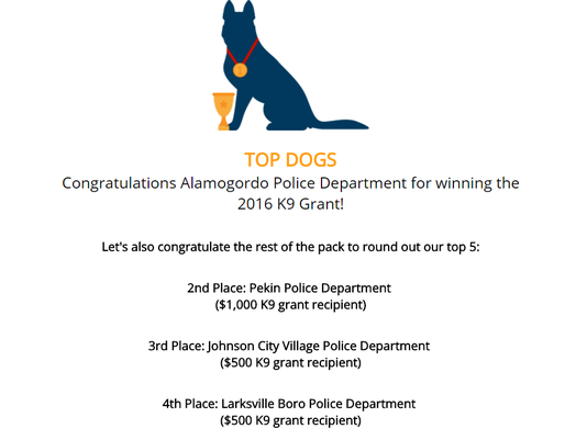 2016 K9 Grant Winners: Alamogordo PD, Pekin PD, Johnson Village PD, Larksville PD.